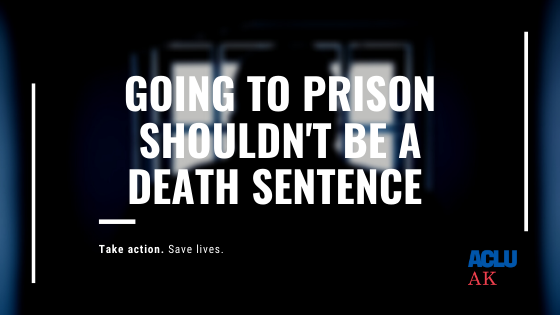 Going to prison shouldn't be a death sentence